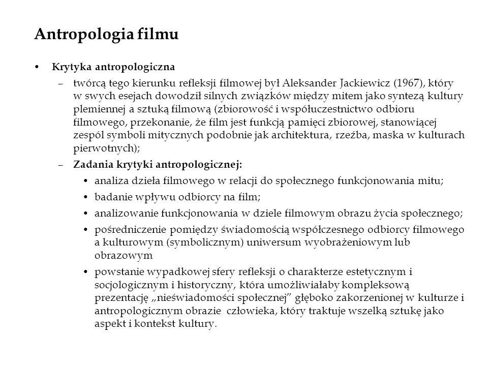 Antropologia filmu Krytyka antropologiczna
