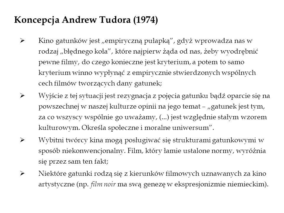 Koncepcja Andrew Tudora (1974)