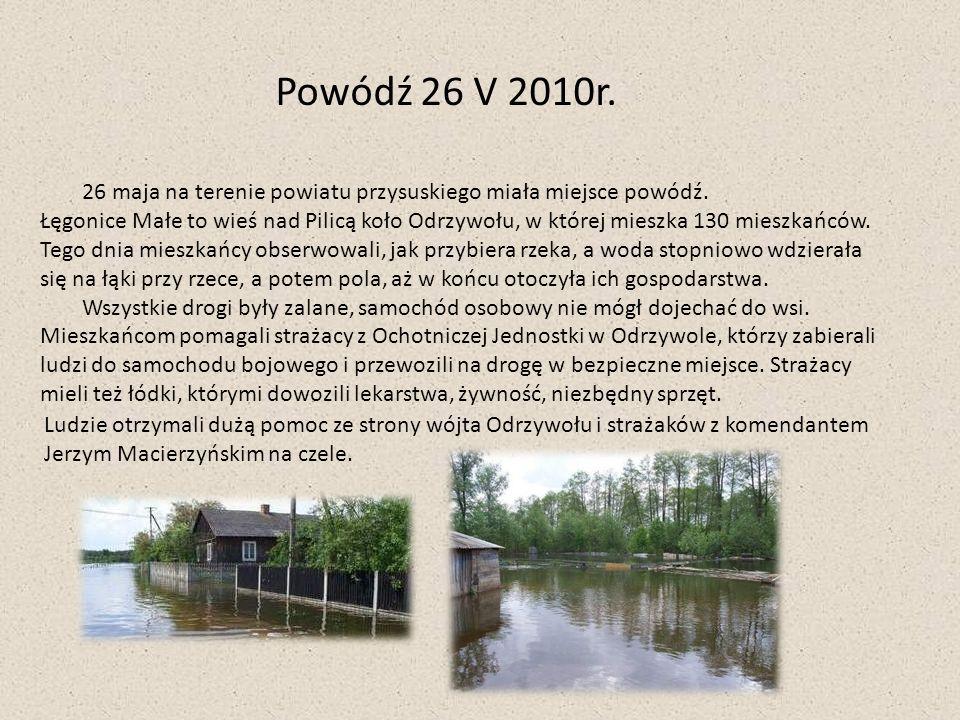 Powódź 26 V 2010r. 26 maja na terenie powiatu przysuskiego miała miejsce powódź.