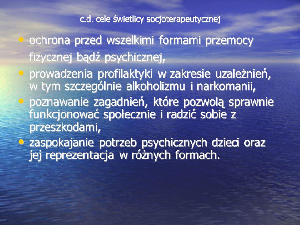 c.d. cele świetlicy socjoterapeutycznej