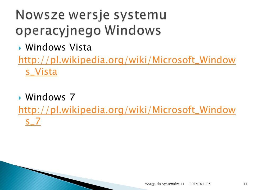 Nowsze wersje systemu operacyjnego Windows