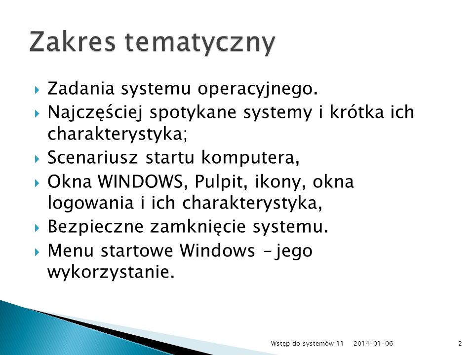 Zakres tematyczny Zadania systemu operacyjnego.