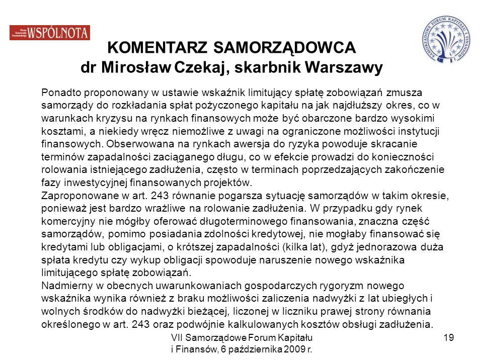 KOMENTARZ SAMORZĄDOWCA dr Mirosław Czekaj, skarbnik Warszawy