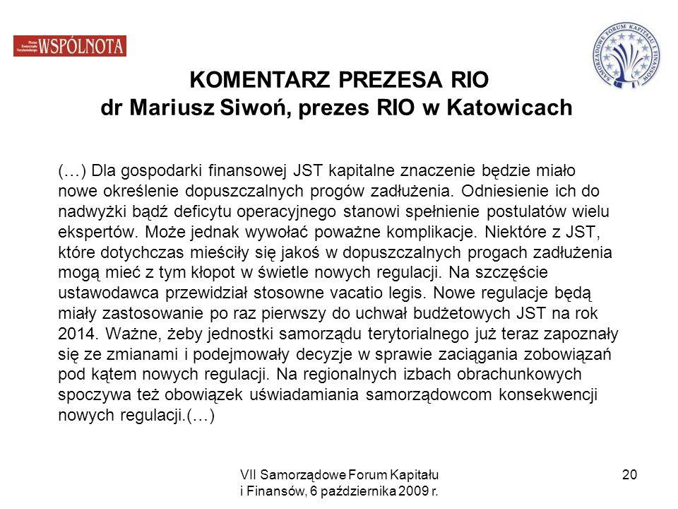 KOMENTARZ PREZESA RIO dr Mariusz Siwoń, prezes RIO w Katowicach