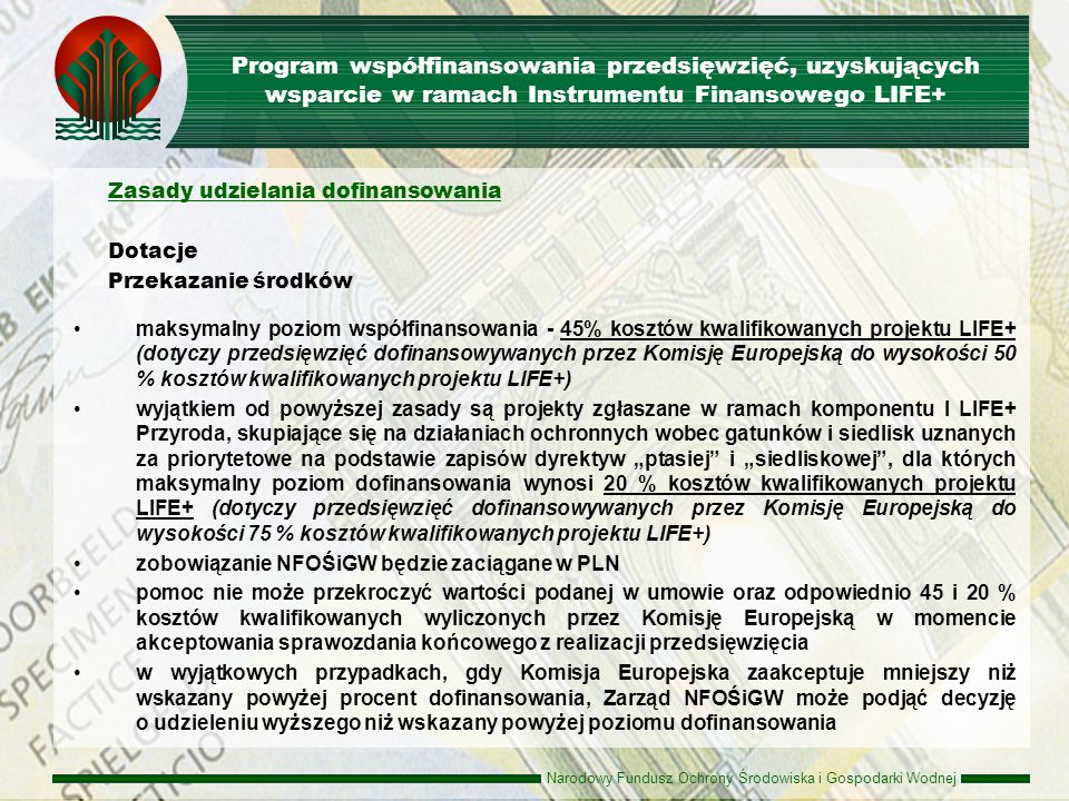 Program współfinansowania przedsięwzięć, uzyskujących wsparcie w ramach Instrumentu Finansowego LIFE+