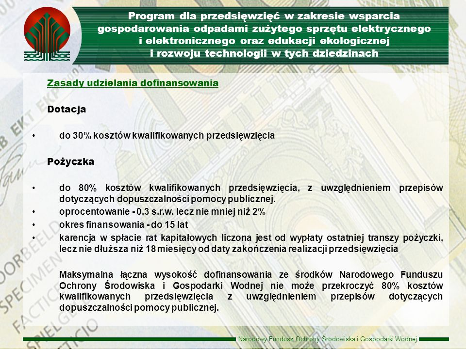 Program dla przedsięwzięć w zakresie wsparcia gospodarowania odpadami zużytego sprzętu elektrycznego i elektronicznego oraz edukacji ekologicznej i rozwoju technologii w tych dziedzinach