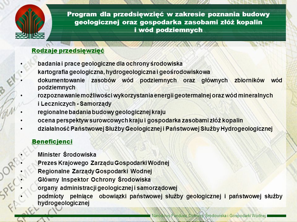 Program dla przedsięwzięć w zakresie poznania budowy geologicznej oraz gospodarka zasobami złóż kopalin i wód podziemnych