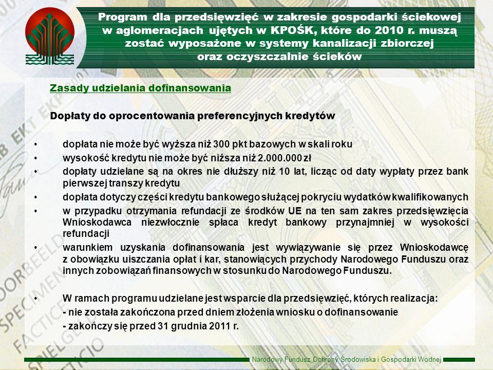 Program dla przedsięwzięć w zakresie gospodarki ściekowej w aglomeracjach ujętych w KPOŚK, które do 2010 r. muszą zostać wyposażone w systemy kanalizacji zbiorczej oraz oczyszczalnie ścieków