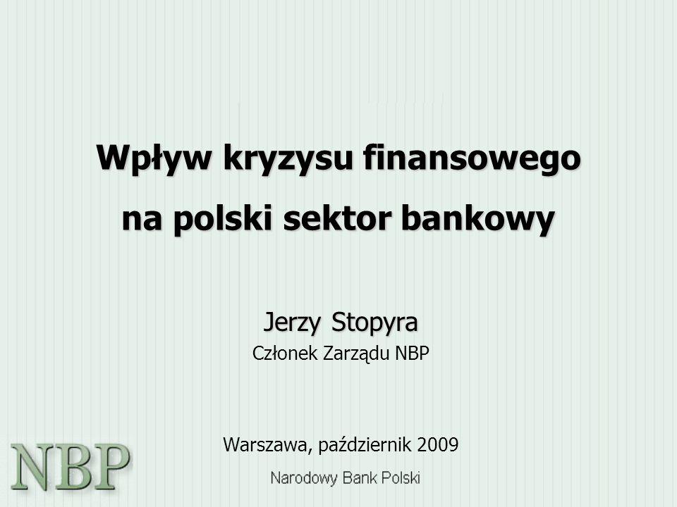 Wpływ kryzysu finansowego na polski sektor bankowy