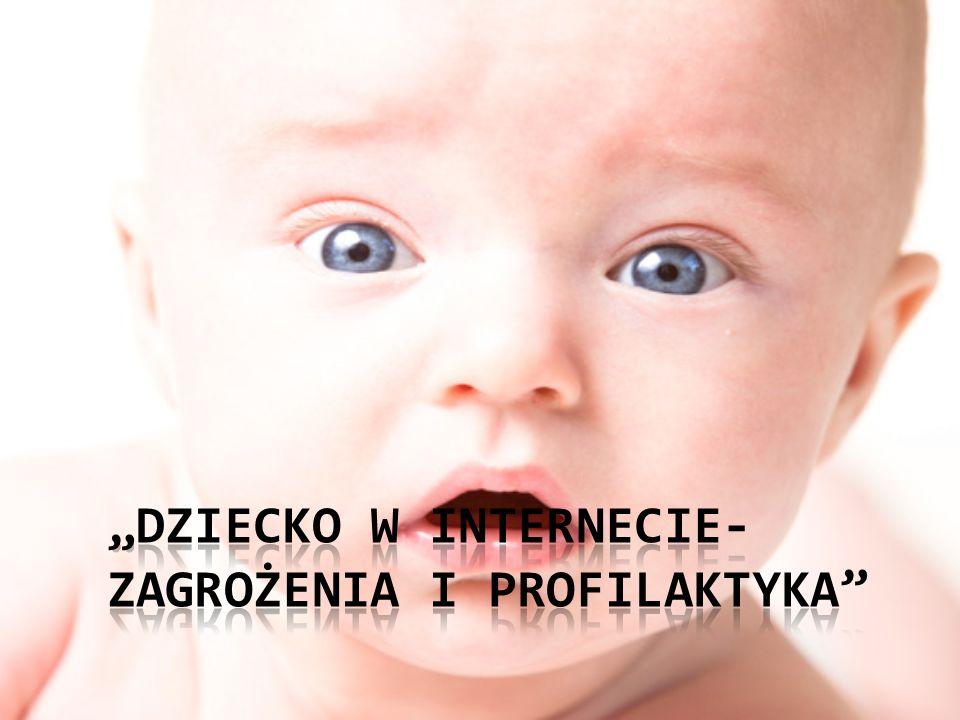 """""""Dziecko w Internecie- zagrożenia i profilaktyka"""