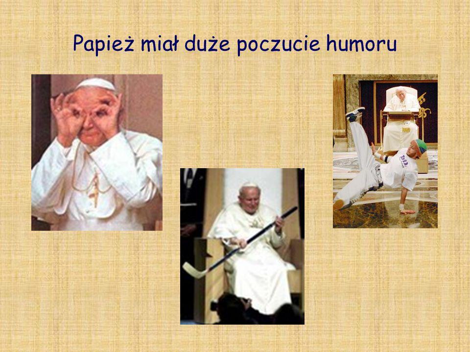 Papież miał duże poczucie humoru