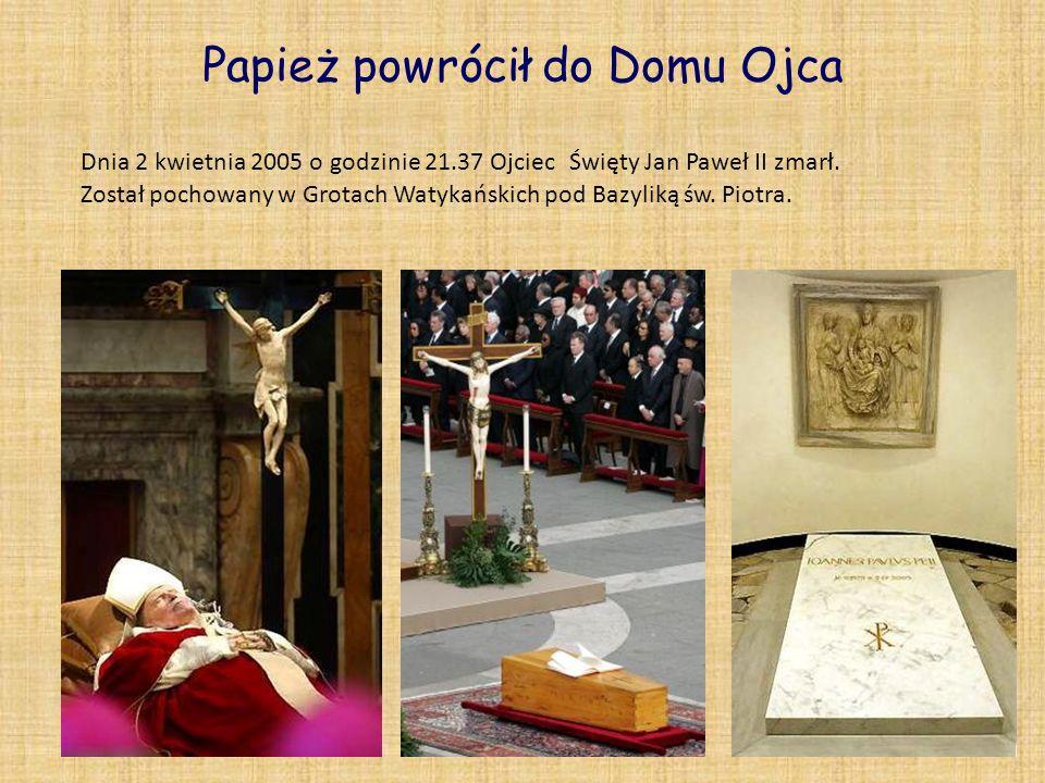 Papież powrócił do Domu Ojca