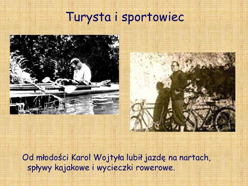 Turysta i sportowiecOd młodości Karol Wojtyła lubił jazdę na nartach, spływy kajakowe i wycieczki rowerowe.
