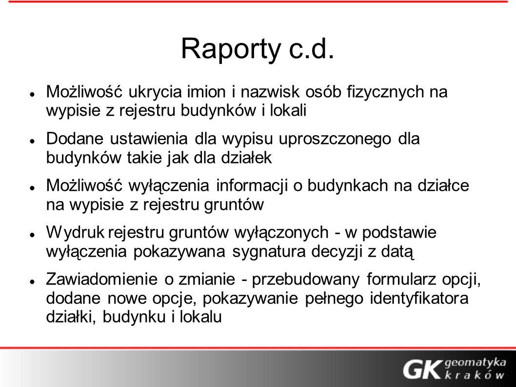 Raporty c.d. Możliwość ukrycia imion i nazwisk osób fizycznych na wypisie z rejestru budynków i lokali.