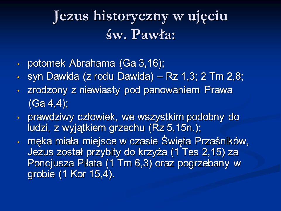 Jezus historyczny w ujęciu św. Pawła: