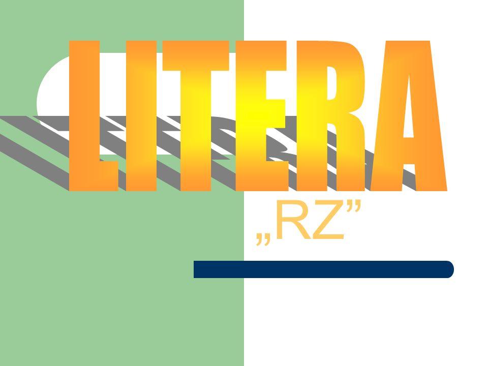 """LITERA . """"RZ"""