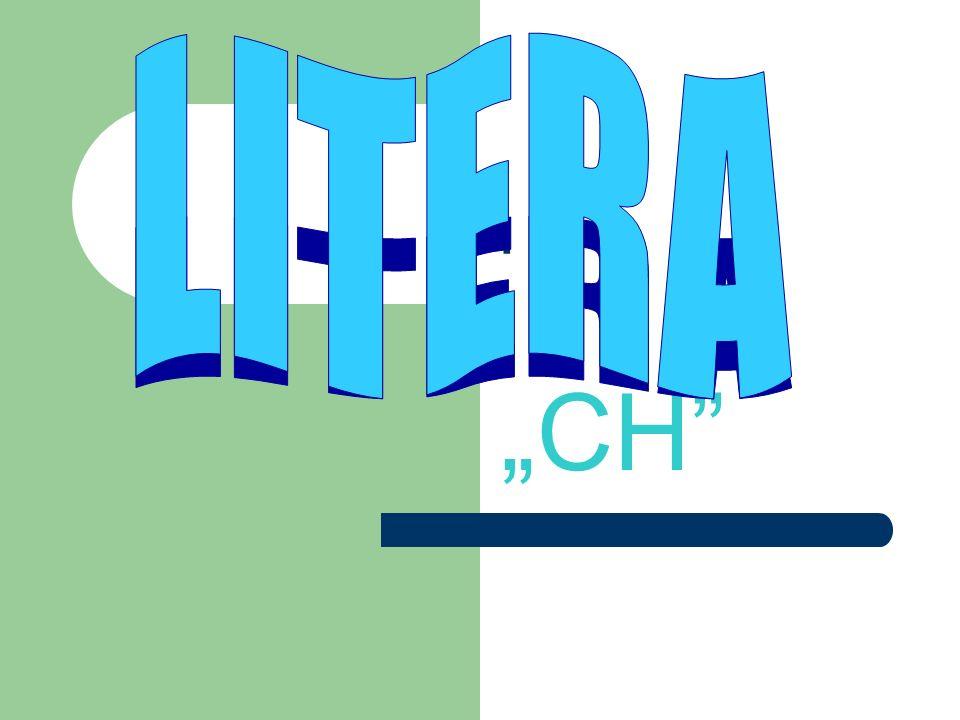 """LITERA . """"CH"""
