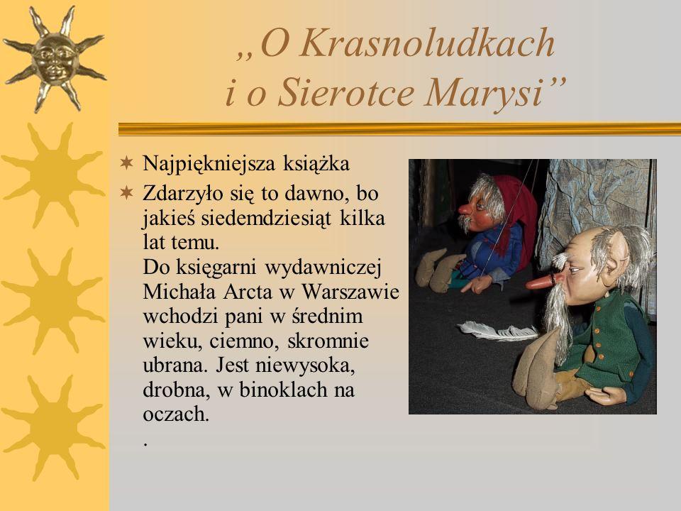 """O Krasnoludkach i o Sierotce Marysi"