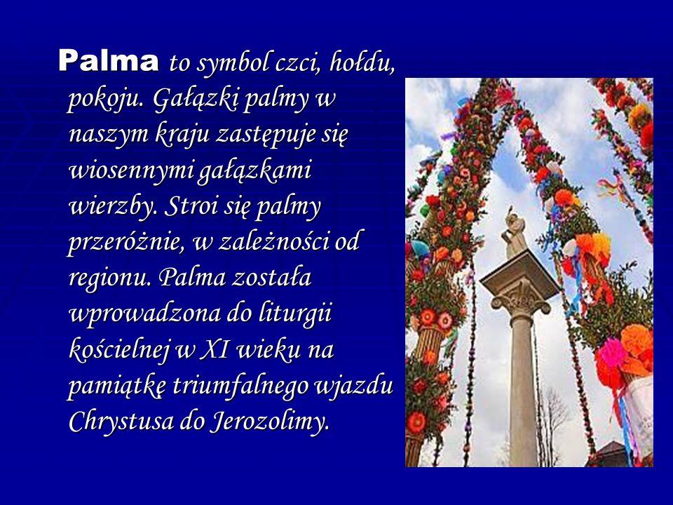 Palma to symbol czci, hołdu, pokoju