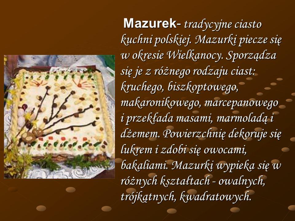 Mazurek- tradycyjne ciasto kuchni polskiej