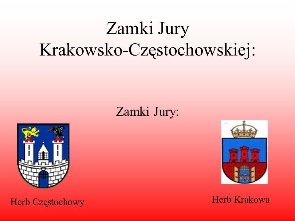 Zamki Jury Krakowsko-Częstochowskiej: