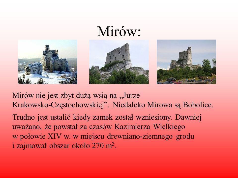 Mirów:Mirów nie jest zbyt dużą wsią na ,,Jurze Krakowsko-Częstochowskiej . Niedaleko Mirowa są Bobolice.