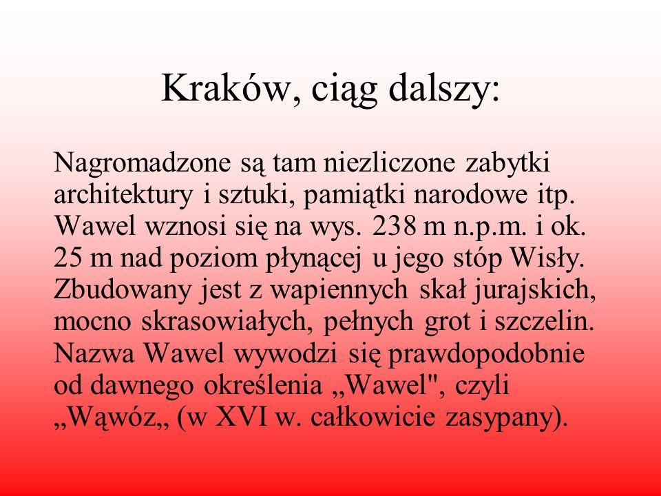 Kraków, ciąg dalszy: