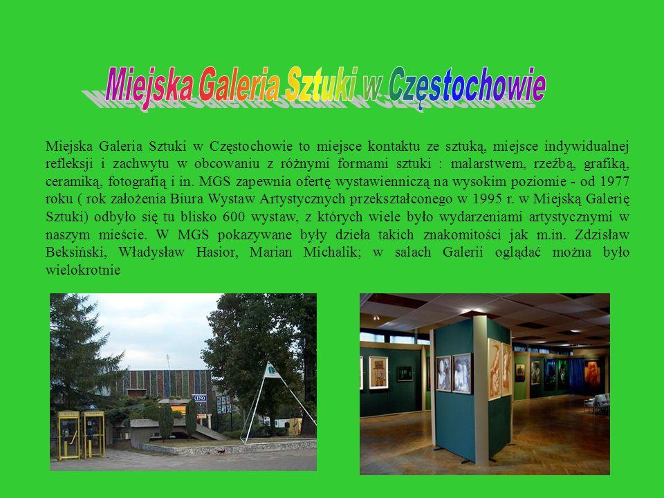 Miejska Galeria Sztuki w Częstochowie