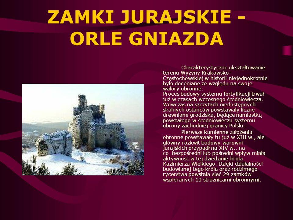 ZAMKI JURAJSKIE - ORLE GNIAZDA