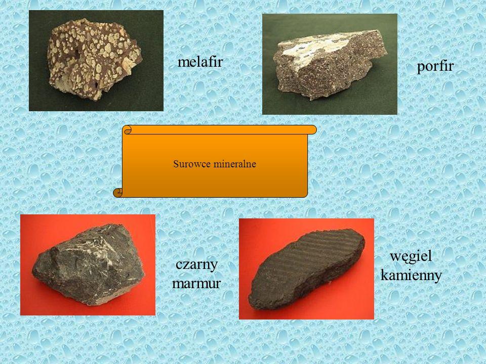 melafir porfir Surowce mineralne węgiel kamienny czarny marmur