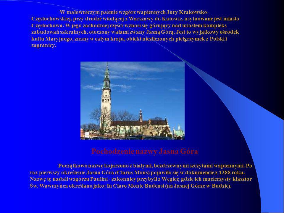 Pochodzenie nazwy Jasna Góra