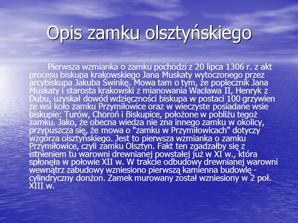 Opis zamku olsztyńskiego