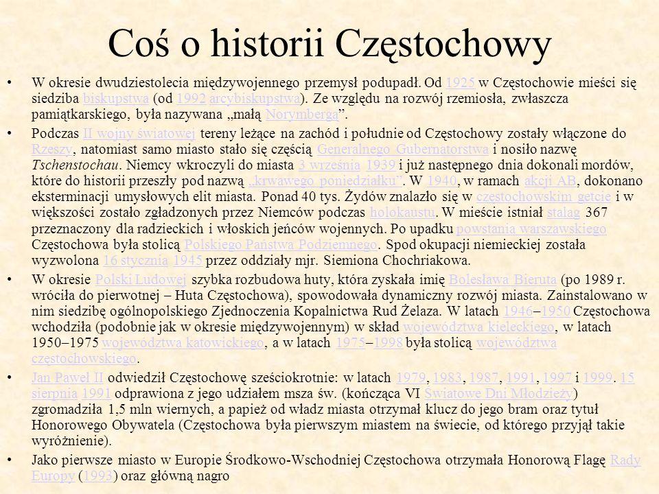 Coś o historii Częstochowy
