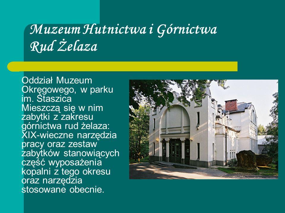 Muzeum Hutnictwa i Górnictwa Rud Żelaza