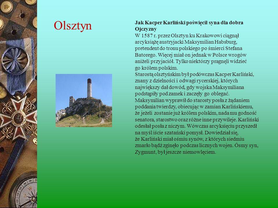Olsztyn Jak Kacper Karliński poświęcił syna dla dobra Ojczyzny