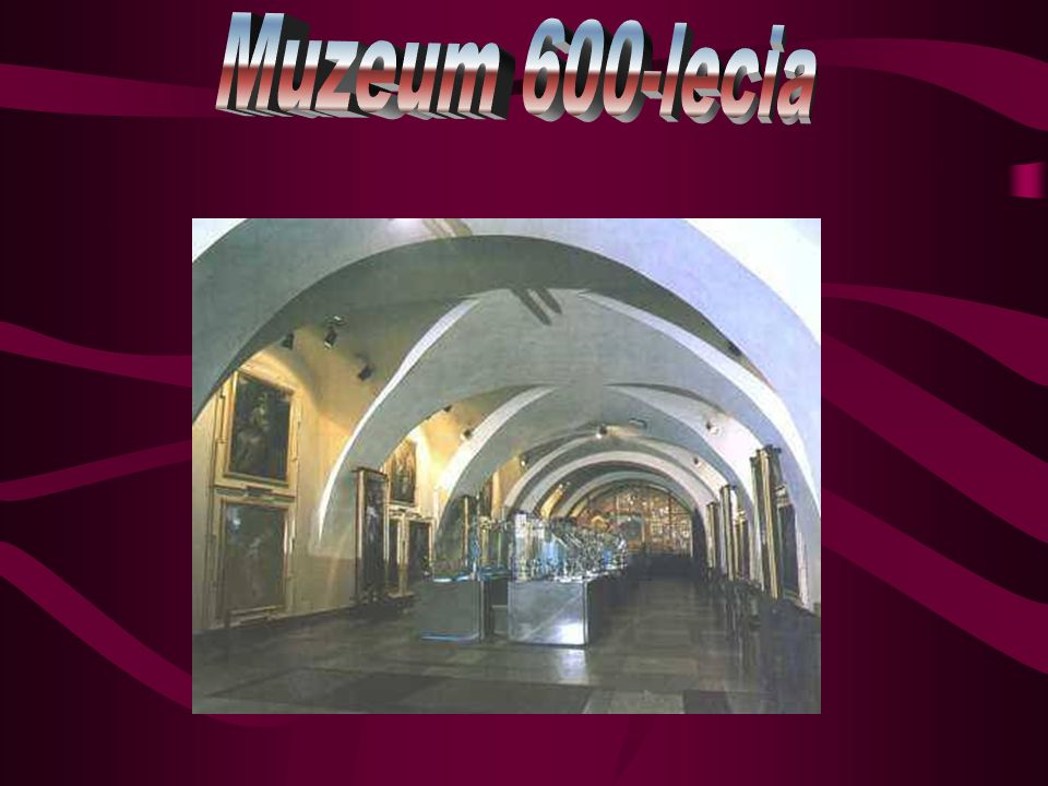 Muzeum 600-lecia