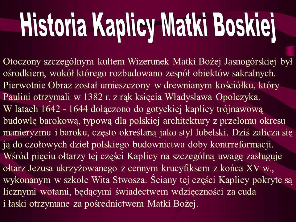 Historia Kaplicy Matki Boskiej