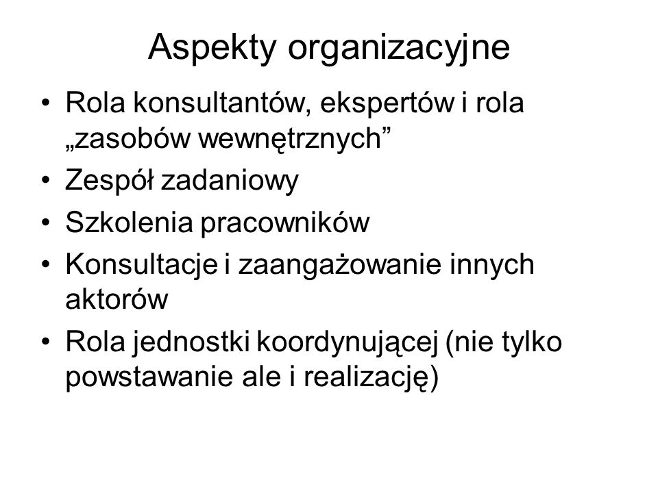 Aspekty organizacyjne