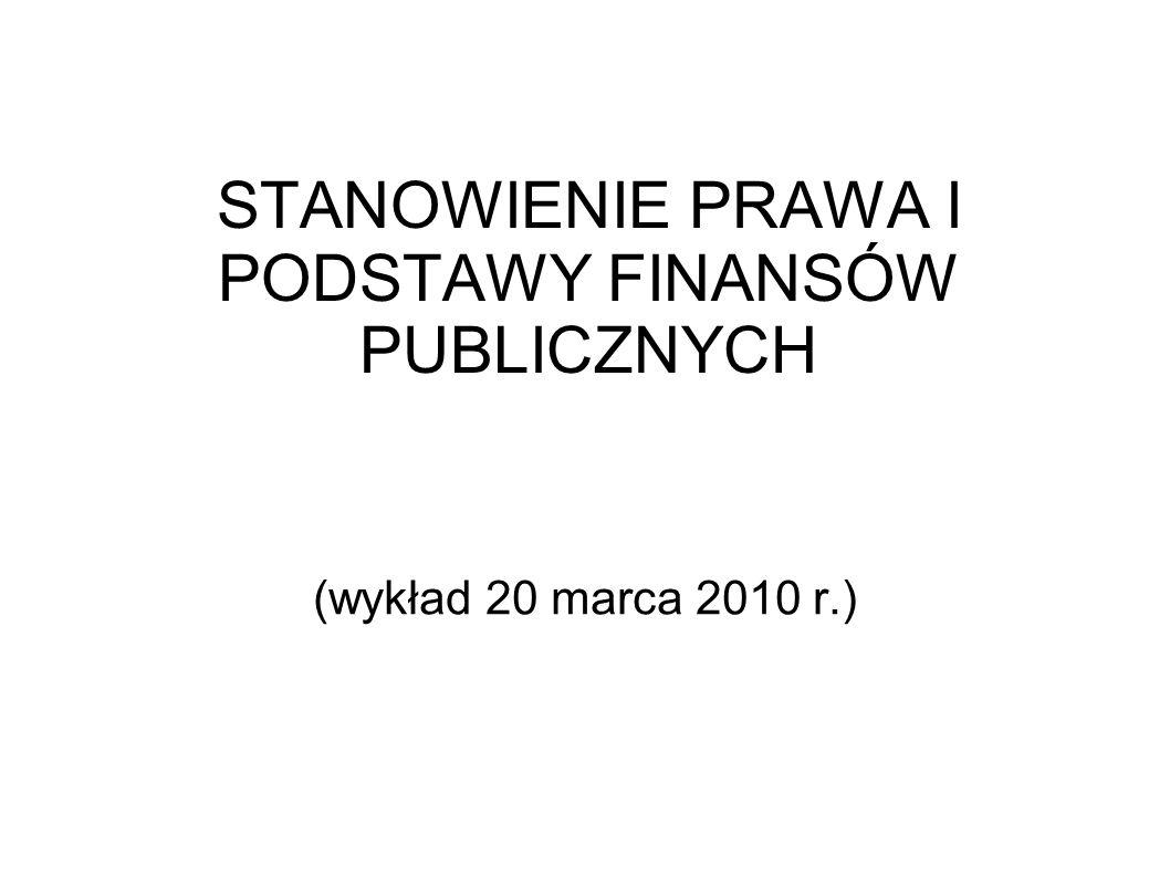 STANOWIENIE PRAWA I PODSTAWY FINANSÓW PUBLICZNYCH
