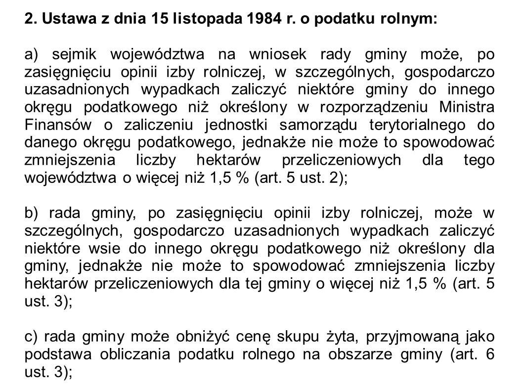 2. Ustawa z dnia 15 listopada 1984 r. o podatku rolnym: