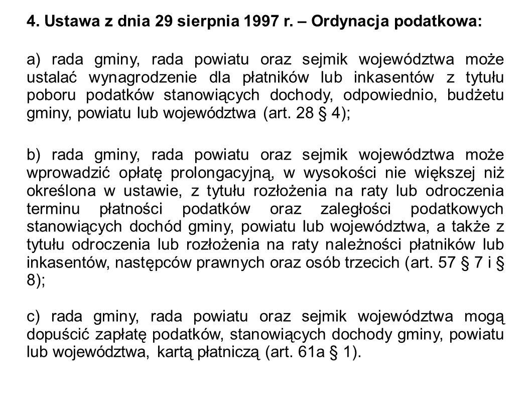 4. Ustawa z dnia 29 sierpnia 1997 r. – Ordynacja podatkowa: