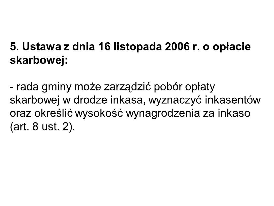 5. Ustawa z dnia 16 listopada 2006 r