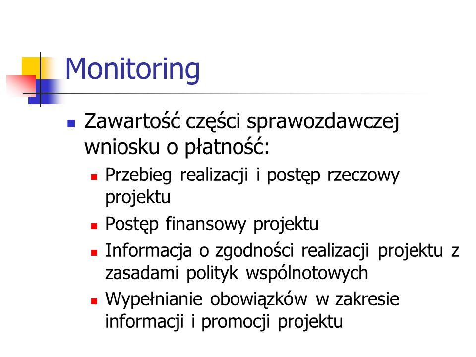 Monitoring Zawartość części sprawozdawczej wniosku o płatność:
