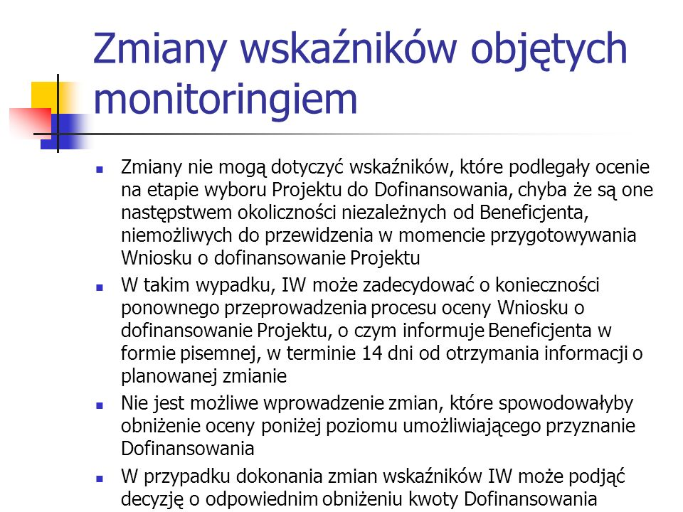 Zmiany wskaźników objętych monitoringiem