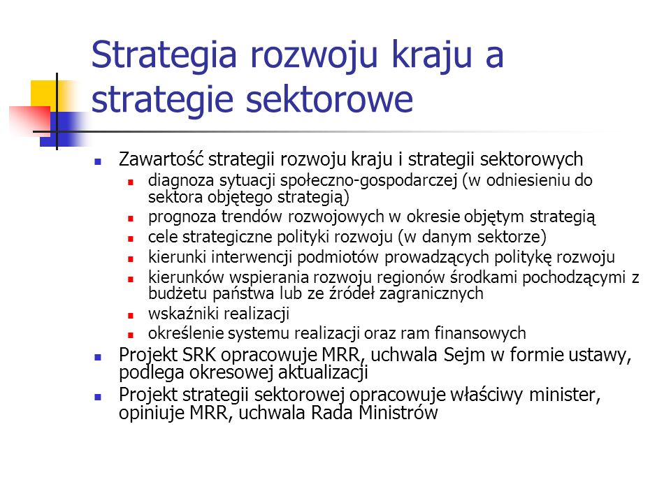 Strategia rozwoju kraju a strategie sektorowe