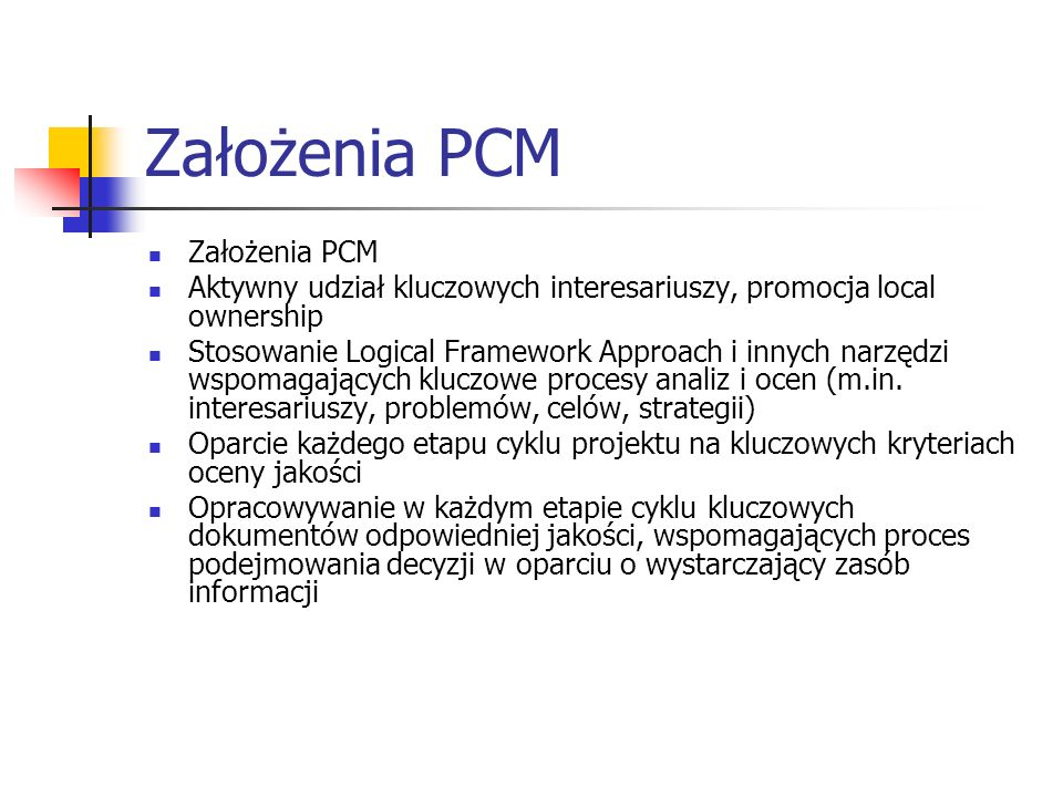 Założenia PCM Założenia PCM