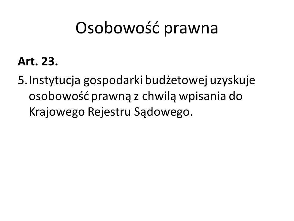 Osobowość prawnaArt.23. 5.