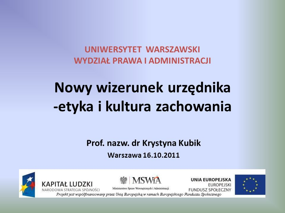 Prof. nazw. dr Krystyna Kubik Warszawa 16.10.2011