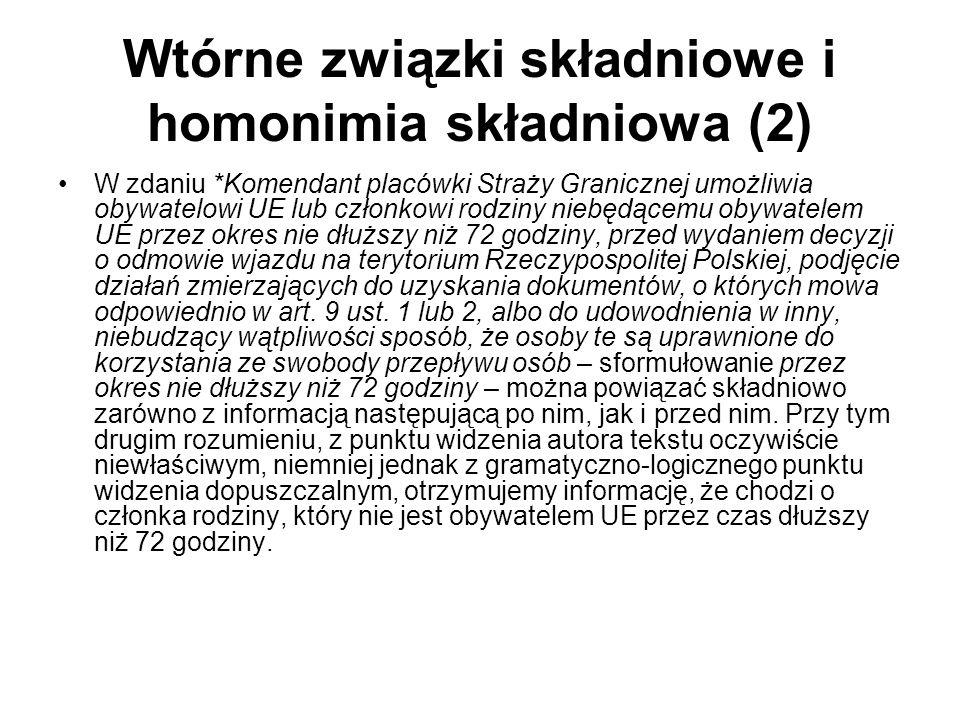 Wtórne związki składniowe i homonimia składniowa (2)