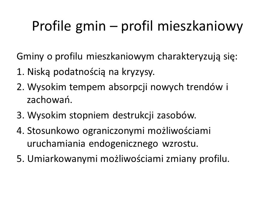 Profile gmin – profil mieszkaniowy